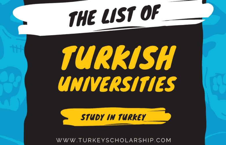 List of low tuition Universities in Turkey and Scholarships