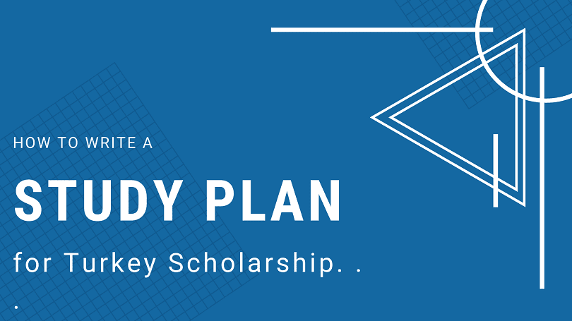 Study Plan for Turkey Scholarship