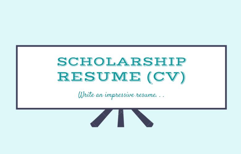 CV for Scholarship - Scholarship Resume