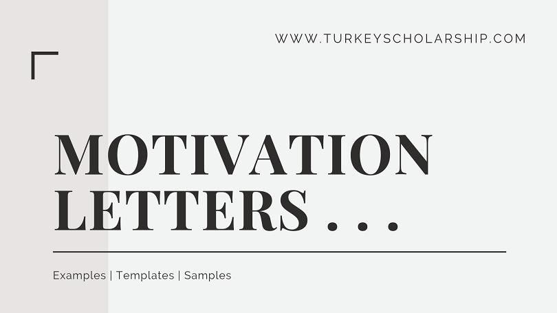Writing an impressive Motivation Letter - Turkey Scholarships