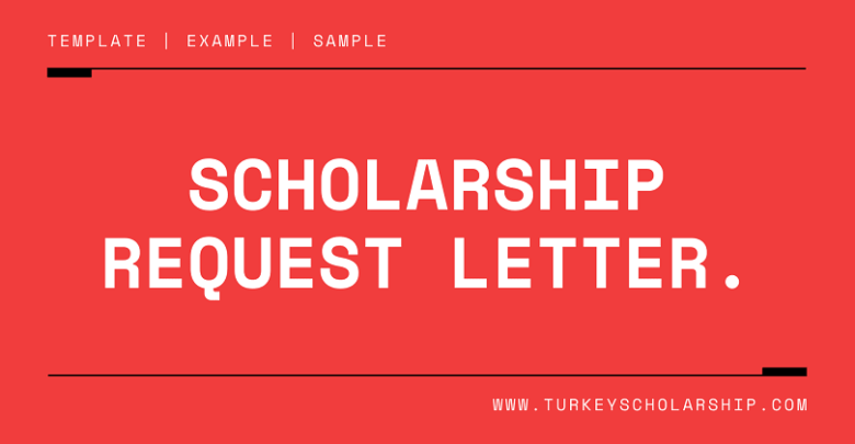 Scholarship Request Letter and form