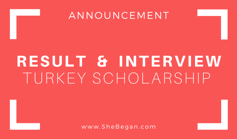 Result Announcement+interview Call letter Turkiye Burslari Scholarship - Turkey Government Scholarship