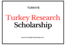 Turkey Research Scholarship 2021-2022 [Turkiye Research Scholarship]