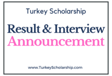 Turkey Scholarship Interview & Result Announcement 2021
